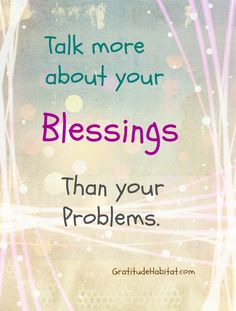 Many blessings...family, friends, health, hope, sunrise, sunset, love, laughter...Visit us at: www.GratitudeHabitat.com #blessings #gratitude #gratitude-habitat