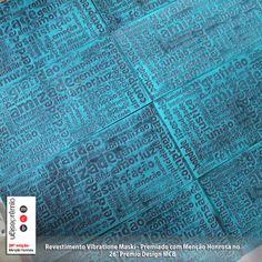 Revestimento VIbratione, revetimento cimentício para paredes que reproduz tagclouds e palavras de positivismo para o ambiente. Premiado no 26° Prêmio Design MCB. Disponível em milhares de combinações através da paleta SelfColor Suvinil. Visite nosso simulador: www.simulador.maski,com.br