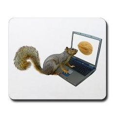 Squirrel at the Computer mousepad by Cat's Clips. http://www.cafepress.com/catsclips.320857833