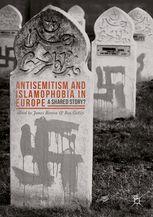 Antisemitism and Islamophobia in Europe - A Shared | James Renton | Palgrave Macmillan