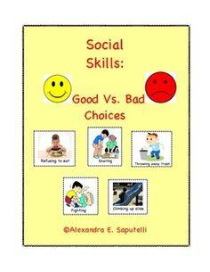 Social Skills: Good Vs. Bad Choices