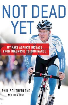 Team Type 1 founder Phil Southerland's book Not Dead Yet about his life with diabetes and professional cycling. Diabetes Books, Type 1 Diabetes, Diabetes Awareness, Diabetes Treatment, Cardiovascular Disease, Sweet Life, Mom Blogs, Fitness Diet, Have Time
