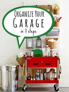 Organize Your Garage in 3 Steps