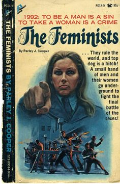 pulp novel The Feminists, a fascinating example of the trope of misogynist fears regarding gender equality wrought as dystopian sci-fi theme] Pulp Fiction Kunst, Pulp Fiction Book, Pulp Novel, Estilo Pin Up, Book Cover Art, Book Covers, Pulp Magazine, Magazine Covers, Guys And Dolls