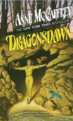 Dragonsdawn (Dragonriders of Pern Series) by Anne McCaffrey…
