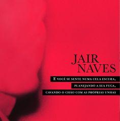 """Disco: """"E Você Se Sente Numa Cela Escura…"""", Jair Naves (2012)"""