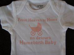 Homebirth Receiving Onesie/ Bodysuit NB Born at Home Boy or Girl home birth. $20.00, via Etsy.