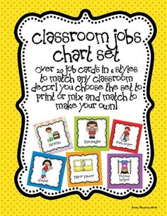 **Updated with additional jobs and 6 new designs to match any classroom!**This Classroom Jobs Set is a perfect way to manage your students' cla...