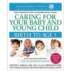 Caring for Your Young Baby and Young Child