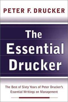 The Essential Drucker by Peter Drucker
