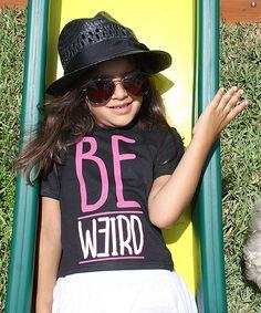 Black 'Be Weird' Tee - Toddler & Girls