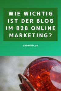 Wie wichtig ist der Blog im B2B Online Marketing? - HalloWort Textdesign Content Marketing, Online Marketing, Storytelling, Hello Word, Blogging, Inbound Marketing