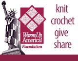 "Warm Up America program - I need 718 knitted or crocheted 7""x9"" blocks to make afghans for 15 homeless female veterans. Can you make one block and mail it to me at 132 Margarite Rd. Extension, Middletown CT06457?"
