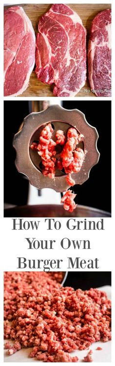 by Step Instructions to Make Your Own Ground Beef!Step by Step Instructions to Make Your Own Ground Beef! Sausage Recipes, Meat Recipes, Cooking Recipes, Venison Recipes, Cooking 101, Charcuterie, Chorizo, Grinders Recipe, Burger Meat
