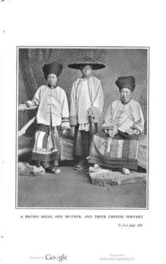 a Bhamo Bride (Mynamar), her mother and their Chinese servant. 1900: Wooings and…