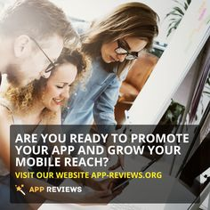 Are you ready to promote your App and grow your mobile reach?  Visit our website App-Reviews.org #appreviews #app #promotion #ios #android #mobile #mobilemarketing #appmarketing #lifehack #appdevelopment #playmarket #appstore #users #mobileapps