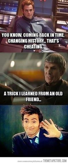 Changing history is cheating. But we can forgive the 10th Doctor :D