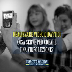 REALIZZARE VIDEO DIDATTICI: COSA SERVE PER CREARE UNA VIDEO LEZIONE?