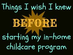 Things I Wish I Knew BEFORE I Started My In Home Daycare - Starting A Business - Ideas of Starting A Business - Tips and advice on common issues facing new daycare providers who are starting and running a home daycare Daycare Setup, Daycare Rooms, Daycare Ideas, Kids Daycare, In Home Daycare, Daycare Organization, Daycare Design, Daycare Crafts, Organizing