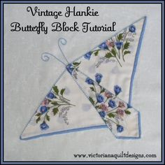 Hanky Quilt Block Patterns Hankie Butterfly Block Quilt Pattern Tutorial from Victoriana Quilt Quilting Tips, Quilting Tutorials, Quilting Designs, Quilt Block Patterns, Pattern Blocks, Quilt Blocks, Vintage Quilts Patterns, Pattern Ideas, Butterfly Quilt Pattern