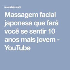 Massagem facial japonesa que fará você se sentir 10 anos mais jovem - YouTube