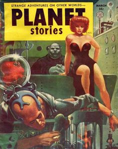 I love the image of the dangerous woman watching the downfall of the tech-based hero in the foreground. Could be a fun pulp-theme for the cover painting. Cover for Planet Stories Magazine, Cover art by Kelly Freas Art Pulp Fiction, Science Fiction Kunst, Science Fiction Magazines, Pulp Art, Caricature, Planet Comics, Classic Sci Fi Books, Strange Adventure, Pulp Magazine