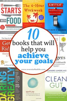 Do you have big goals this year? Here are 10 books that might help you achieve them. #overstuffedlife