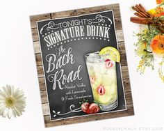 Decoration Signature Drink Perfect for Weddings, Showers, Graduations and Summer Events The Back Road • Vodka and Lemonade with Strawberries  8 x 10 Signature Drink Sign | The Back Road Unframed, Laser Printed Art on Card Stock  AS IT IS The base price of this listing is for the sign pictured in the first image (PIC #1) of this listing, as it is, with NO CHANGES to the header, text or illustration. (You may select a border from the choices shown in PIC #5.)  UPGRADE & PERSONALIZE IT Go be...