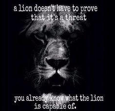 Be a lion...   Shared by LION