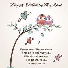 50 birthday wishes for husband diy pinterest romantic birthday happy birthday my love if youre alone ill be your shadow click m4hsunfo