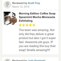 Love our customers reviews! Coffee Soap, Coffee Lover Gifts, Morning Edition, Natural Oils For Skin, Spearmint Essential Oil, Ground Coffee Beans, Coffee Company, But First Coffee, Shampoo Bar