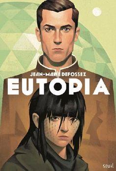 Eutopia - jean-marie defossez - jeunesse/science-fiction - la plume
