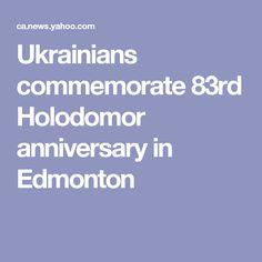 Ukrainians commemorate 83rd Holodomor anniversary in Edmonton
