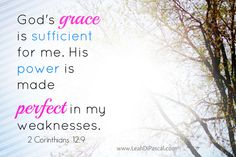 God's Power is Perfected in my Weaknesses