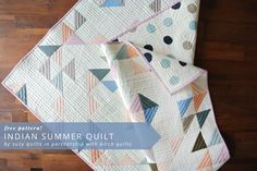 Indian Summer Quilt / Free Project! |