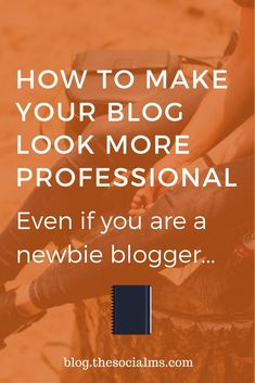 A good blog shows personality. But there are some things that don't look professional. Here are 7 ways to make your blog look more professional.