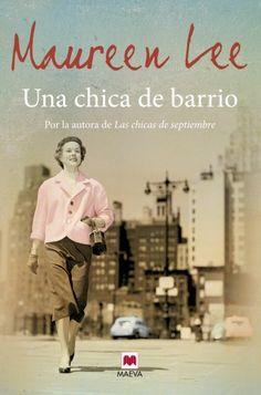 Ediciones Maeva - Grandes Novelas - Una chica de barrio