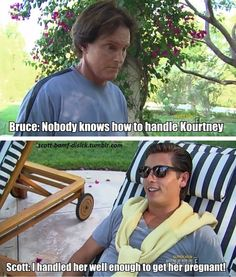 the only thing i like about the kardashians SCOTT FTW!