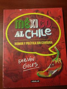 ¿Estás listo para ganarte el libro 'México al chile. Humor y política sin censura', de Fabián Giles? Síguenos en @Vértigo Político, estamos a punto de iniciar la dinámica para que te lo lleves
