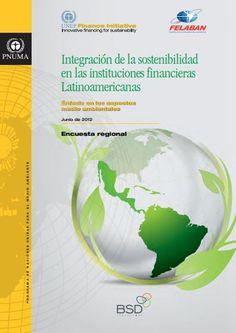 #UNEPFI Integración de la sostenibilidad en las instituciones financieras Latinoamericanas #FELABAN #PNUMA