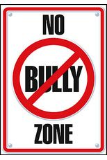No Bully Zone - ARGUS® Poster