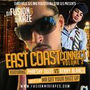 Phreshy Duzit, Benny Blanco, Various Artists - East Coast Connection 2 Hosted by @KingFusion & @TheREALDjKaze - Free Mixtape Download or Stream it