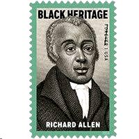 , Richard Allen (1760-1831) was an inspiring figure whose life and work helped shape American History. After purchasing his own freedom from slavery and making a name for himself as a traveling minister throughout the Mid-Atlantic, Allen quickly rose to prominence as a civic leader, successful businessman, and pioneering church official. This stamp coincides with the 200th anniversary of Allen's founding of the African Methodist Episcopal (AME