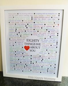 80 Things We {Love} About You — The perfect homemade gift for a milestone birthday. #80birthday | thishappymommy.com