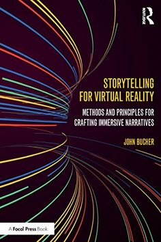 cool Storytelling for Virtual Reality: Methods and Principles for Crafting Immersive Narratives