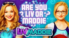 Disney's Liv and Maddie - Are You Liv or Maddie? - YouTube