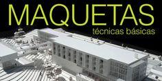 CURSO DE MAQUETAS EN EL DISEÑO URBANO