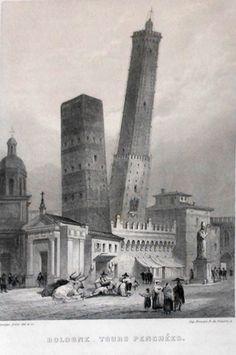 """ROUARGUE """"Bologne - Tours penchées"""", ca 1855 ('Voyage pittoresque en Italie' di Paul De Musset)"""