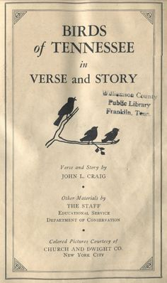 Birds of Tennessee in Verse and Story, a book of the 1940s found in the the Special Collections Department of the Library.  Note the color bird cards which came separately and were put in the booklet upon identifying the bird.