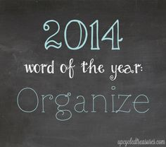 """2013 Reflection & 2014 Word of the Year - My """"word of the year"""" is GRACE  post it print it write it on a chalkboard with a life verse for the Year!! Reminds us to Keep the Faith ! Hold on to the Promises ! FOLLOW ON!!"""